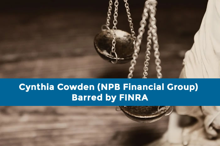 Cynthia Cowden (NPB Financial Group) Barred by FINRA