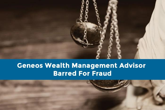 Bradley Tennison: Geneos Wealth Management Advisor Barred For Fraud