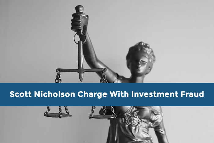 Scott Nicholson Charge With Investment Fraud