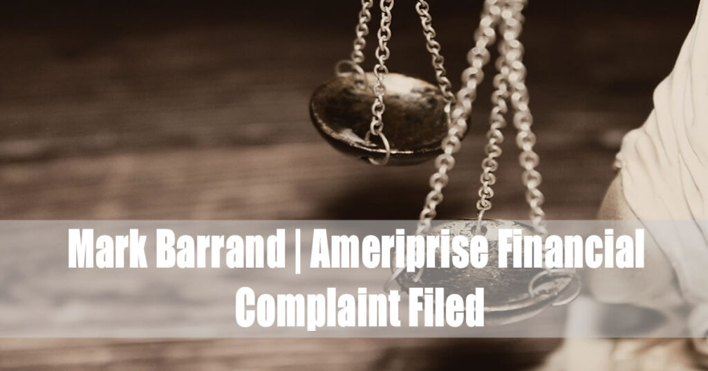 Mark Barrand (Ameriprise Financial) Complaint Filed